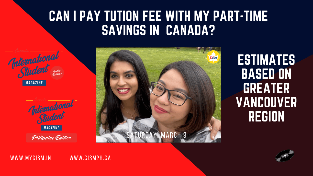 Can I pay tuition fee with my part-time savings in canada?